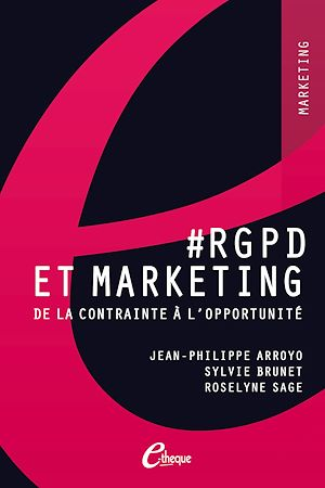 #RGPD et Marketing. De la contrainte à l'opportunité