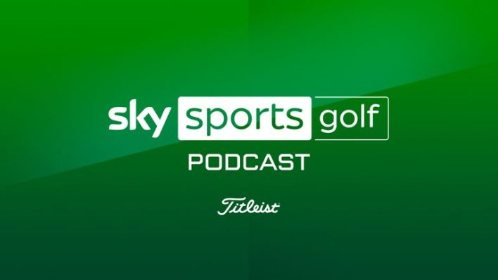 The vodcast edition of the Sky Sports Golf podcast can be seen on Tuesday at 10pm, and on Wednesday at 7pm and 10pm on Sky Sports Golf