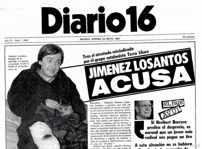 Portada de Diario 16 del 22 de mayo de 1981. Entrevista con Jiménez Losantos tras sufrir un atentado de Terra Lliure. Losantos había firmado el 'Manifiesto de los 2.300' criticando la marginación del castellano en Cataluña.