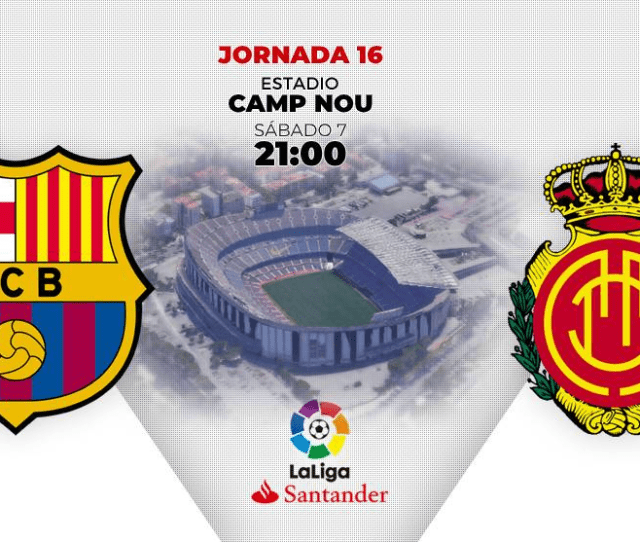 Barcelona Vs Mallorca Barcelona Vs Mallorca King Messi Is Back