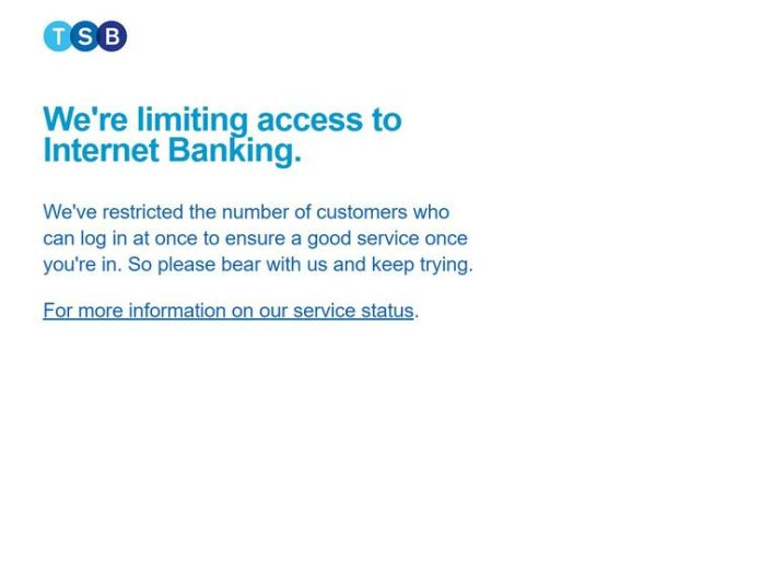 TSB's message to digital banking customers on Tuesday morning MP calls for TSB boss to intervene as online banking down for a month MP calls for TSB boss to intervene as online banking down for a month skynews tsb limiting 4292069
