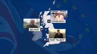 Weve been talking to people in Port Talbot, Belfast and Edinburgh about how Brexit will affect them.