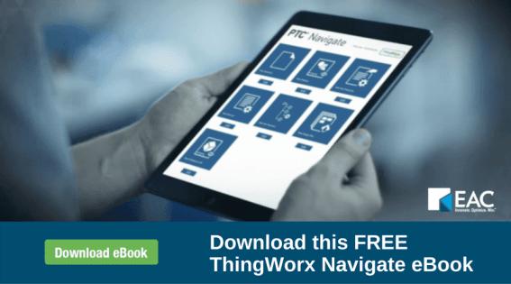 Download this FREE ThingWorx Navigate eBook