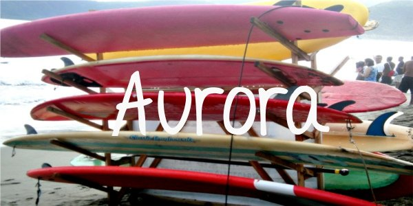 Aurora; Backpacking Philippines