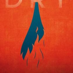 Cover of Dry by Neal and Jarrod Shusterman