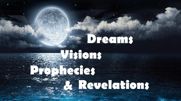 YouTube Videos – Dreams, Visions & Prophecies