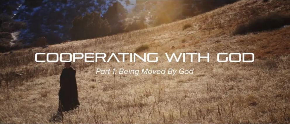 Cooperating with God (6-part series, 43 minutes)