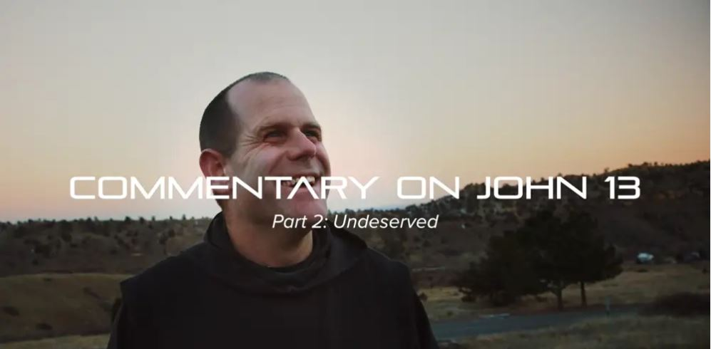 Commentary on John 13 (6-part series, 52 minutes)