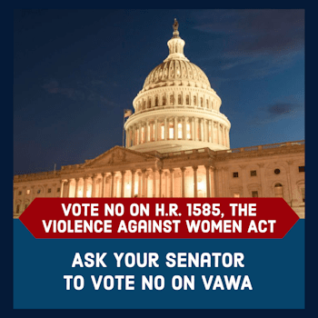 Stop VAWA from Passing!
