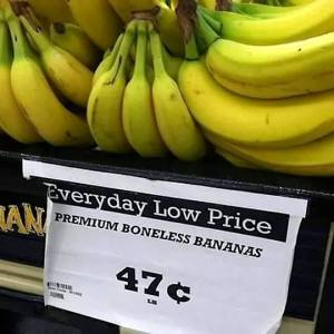 "price label for ""boneless bananas"""