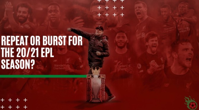 Can Liverpool retain the EPL title this 20/21 season?