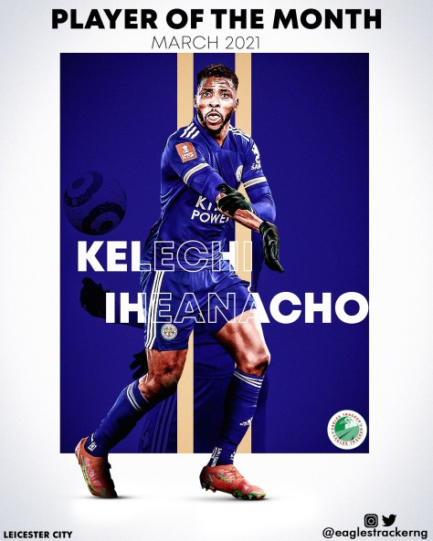 Kelechi Iheanacho wins Player of the Month Award