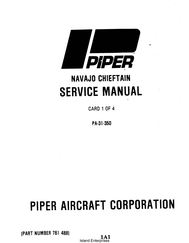 Piper Navajo Chieftain Service Manual PA-31-350 Part # 761-488