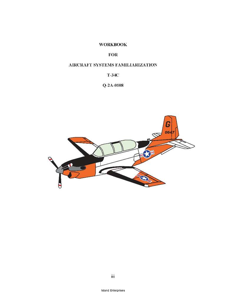 Beechcraft T-34C Aircraft Systems Familiarization Workbook