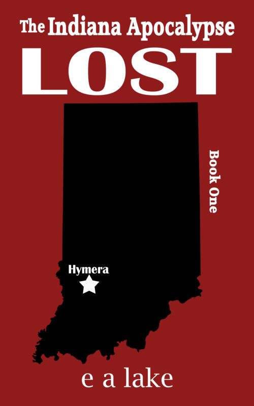 Lost – Book One of the Indiana Apocalypse