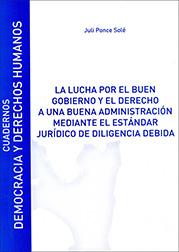 Portada La lucha por el buen gobierno y el derecho a una buena administración mediante el estándar jurídico de diligencia debida