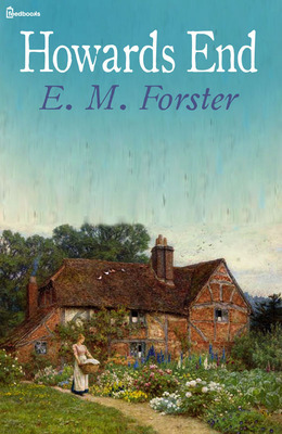 Howard's End E.M. Forster