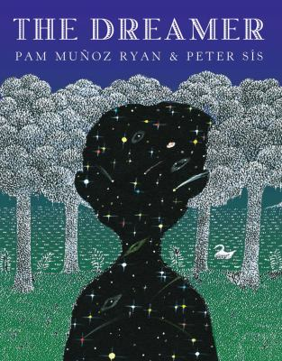 The Dreamer by Pam Munoz Ryan & Peter Sis