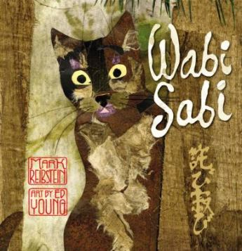 Wabi Sabi by Mark Reibstein