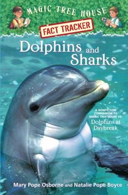 Dolphins and Sharks by Mary Pope Osborne and Natalie Pope Boyce