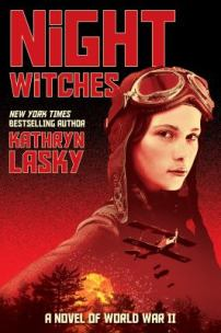 Night Witches by Kathryn Lasky