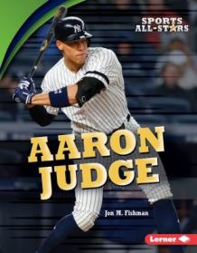Aaron Judge by Jon M. Fishman