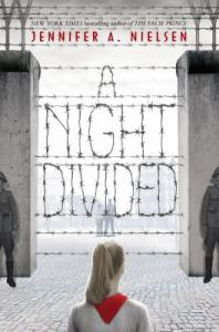 A Night Divided by Jennifer Nielsen