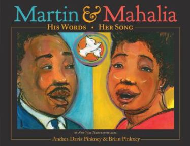 Martin& Mahalia: His Words, Her Song