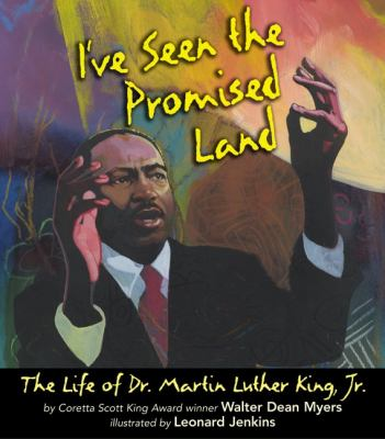 I've Seen the Promised Land by Walter Dean Myers