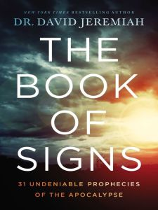 The Book of Signs by Dr. David Jeremiah