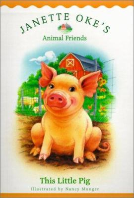 This Little Pig by Janette Oke