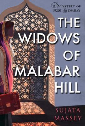 The Widows of Malabar Hill by Sujata Massey