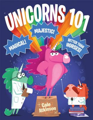 Unicorns 101 by Cale Atkinson