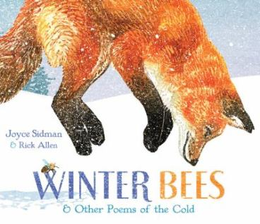 Winter Bees and Other Poems of the Cold by Joyce Sidman