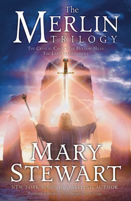 The Merlin Trilogy by Mary Stewart