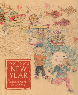 Long-Long's Newyear by Catherine Gower