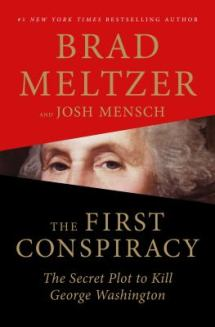 The First Conspiracy by Brad Meltzer
