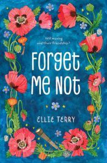 Forget Me Not by Ellie Terry