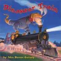 Dinosaur Train by John Gurney