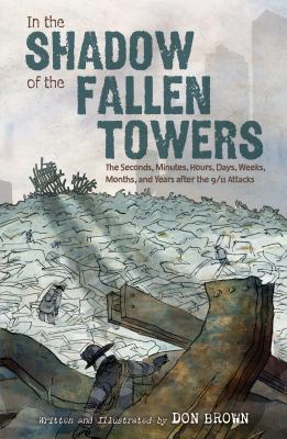 The Shadow of the Fallen Towers by Don Brown