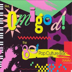 Like, Omigod! The 80s Pop culture Box (Totally)