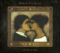 Buddy and Julie Miller - Written In Chalk