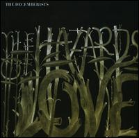 The Decemberists - The Hazards of Love