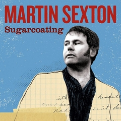 Martin Sexton - Sugarcoating