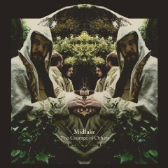 Midlake - Courage of Others