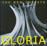 New  Christs - Gloria