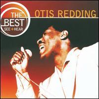Otis Redding - The Best: See & Hear