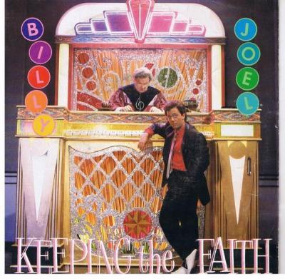 """Billy Joel's """"Keeping the Faith"""" single (1984)"""