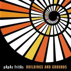 "Papas Fritas, ""Buildings and Grounds"" (2000)"