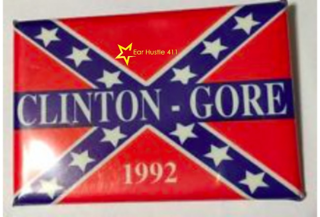 "Did Hillary Clinton Forget About The ""92"" Clinton-Gore Confederate Flag Campaign Button"